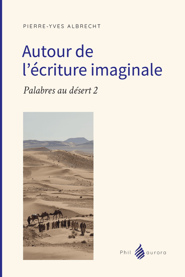 Autour De L'Ecriture Imaginale (1 couv)