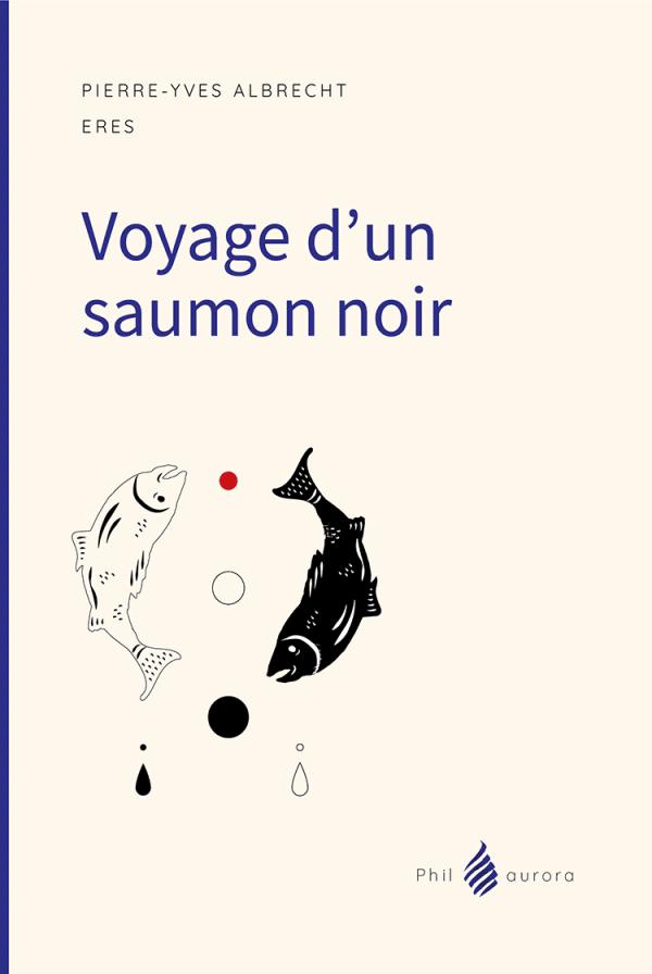 Voyage d'un Saumon Noir 1ere couv